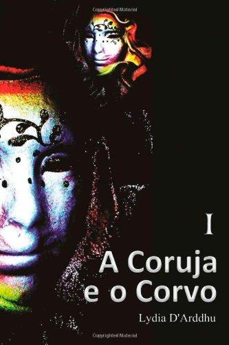 9781489587671: A Coruja e o Corvo - I