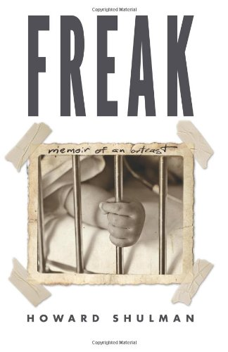 9781489588685: Freak: Memoir of an Outcast