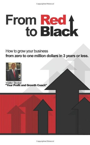 9781489591739: How to Grow Your Business From Zero to One Million Dollars in Three Years Or Less