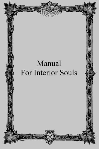 9781489591784: Manual for Interior Souls: A Collection of Unpublished Writings