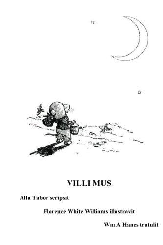Villi Mus: Villi Mus Ut Lunam Inventum: Tabor, Alta/ Williams,