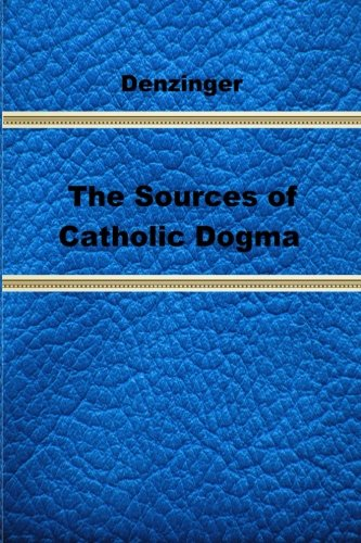 9781489592194: The Sources of Catholic Dogma