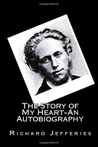 9781489592682: The Story of My Heart-An Autobiography