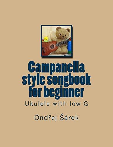 Campanella style songbook for beginner: Ukulele with low G: Ondrej Sarek