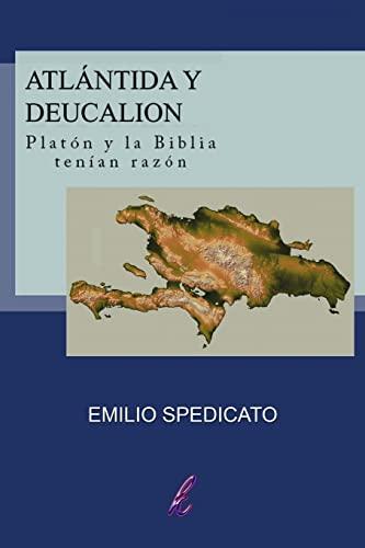 9781489595423: Atlántida y Deucalión: Platón y la Biblia tenían razón (Spanish Edition)