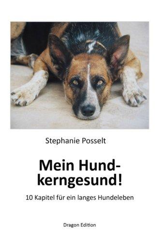 9781489597045: Mein Hund - kerngesund!: 10 Kapitel für ein langes Hundeleben