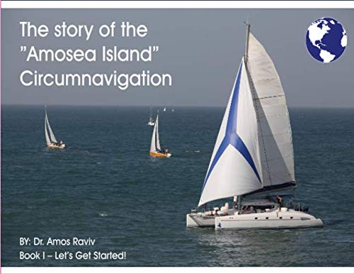 9781489597519: The Story of Amosea Island Circumnavigation