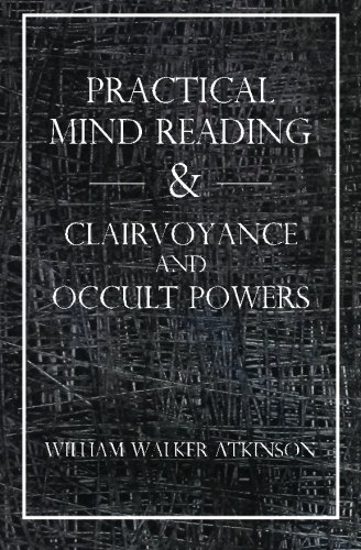 9781489599087: Practical Mind Reading & Clairvoyance and Occult Powers