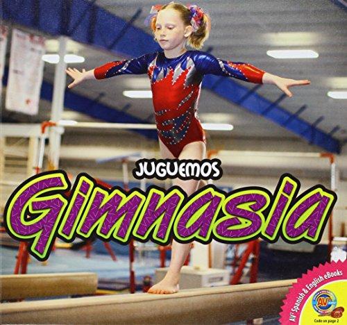Gimnasia (Juguemos (AV2 Weigl)) (Spanish Edition): Carr, Aaron