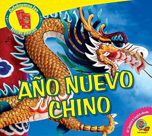 9781489626615: Ano Nuevo Chino (Celebremos Las Fechas Patrias) (Spanish Edition)