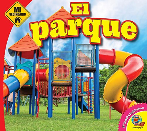El parque / The Park (Mi Vecindario / My Neighborhood) (Spanish Edition): Megan Cuthbert