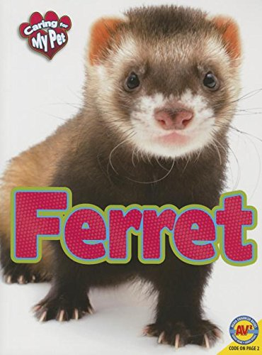 9781489629555: Caring for My Pet Ferret