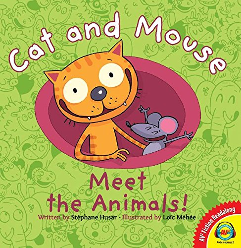 9781489638199: Cat and Mouse Meet the Animals! (Av2 Fiction Readalong 2016)