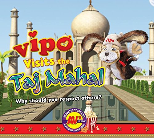 9781489638991: Vipo Visits the Taj Mahal: Why should you respect others? (AV2 Animated Storytime)