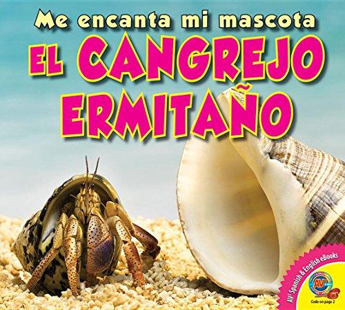 9781489643599: El Cangrejo Ermitano (Hermit Crab) (Me Encanta Mi Mascota (I Love My Pet)) (Spanish Edition)