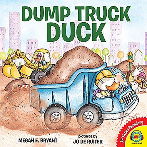9781489653055: Dump Truck Duck (Av2 Fiction Readalong 2017)