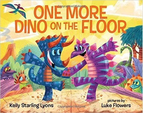 One More Dino on the Floor (Hardback): Research Associate Professor and Director of Resea Kelly ...