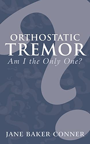 9781489700445: Orthostatic Tremor: Am I the Only One?