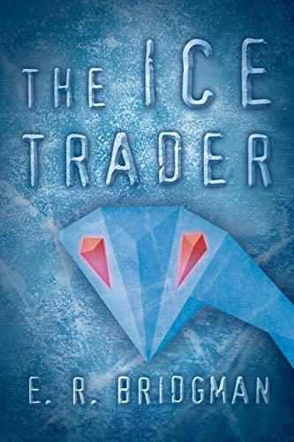 9781489705754: The Ice Trader