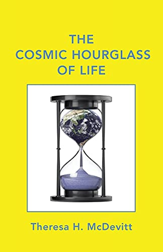 9781489710284: The Cosmic Hourglass of Life