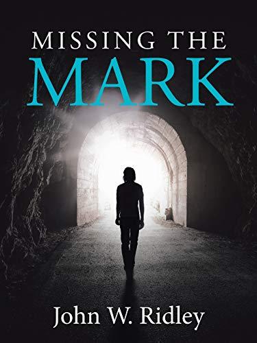 Missing the Mark: John W. Ridley
