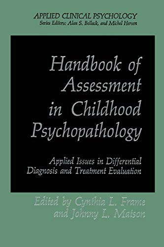 9781489900432: Handbook of Assessment in Childhood Psychopathology: Applied Issues In Differential Diagnosis And Treatment Evaluation (Nato Science Series B: (Closed))