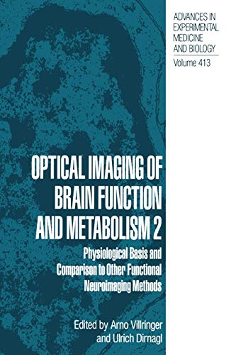 Optical Imaging of Brain Function and Metabolism 2: Physiological Basis and Comparison to Other ...