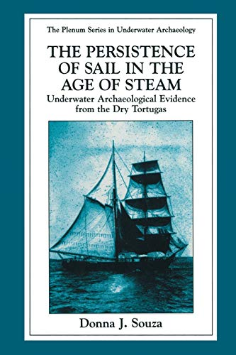 The Persistence of Sail in the Age of Steam: Underwater Archaeological Evidence from the Dry ...