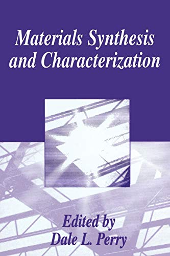 9781489901477: Materials Synthesis and Characterization