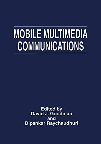 9781489901538: Mobile Multimedia Communications