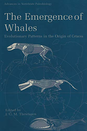 9781489901613: The Emergence of Whales: Evolutionary Patterns in the Origin of Cetacea (Advances in Vertebrate Paleobiology)