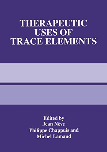 9781489901699: Therapeutic Uses of Trace Elements