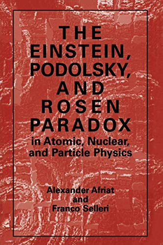 9781489902566: The Einstein, Podolsky, and Rosen Paradox in Atomic, Nuclear, and Particle Physics