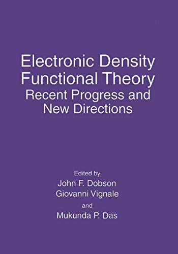 9781489903181: Electronic Density Functional Theory: Recent Progress and New Directions