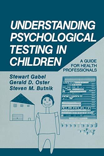 Understanding Psychological Testing in Children: A Guide for Health Professionals: Stewart Gabel