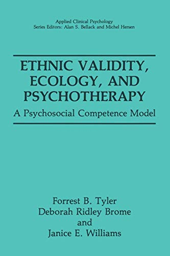 Ethnic Validity, Ecology, and Psychotherapy: A Psychosocial Competence Model: Janice E. Williams