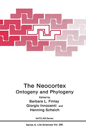 9781489906540: The Neocortex: Ontogeny And Phylogeny (Nato Science Series A: (Closed))