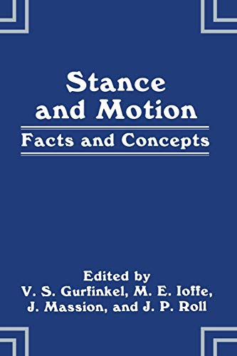 9781489908230: Stance and Motion: Facts And Concepts