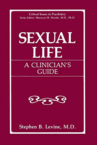 9781489908544: Sexual Life: A Clinician's Guide (Critical Issues in Psychiatry)