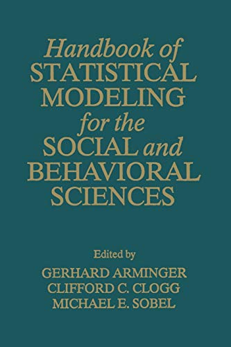 9781489912947: Handbook of Statistical Modeling for the Social and Behavioral Sciences