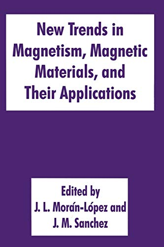 9781489913364: New Trends in Magnetism, Magnetic Materials, and Their Applications