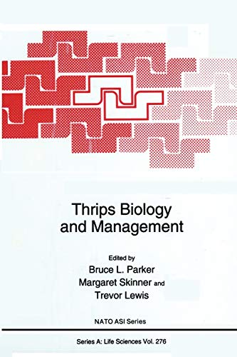 9781489914118: Thrips Biology and Management (Nato Science Series A:)