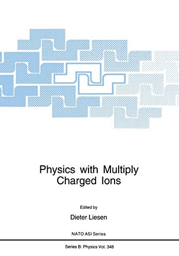 9781489914149: Physics with Multiply Charged Ions (Nato Science Series B:)
