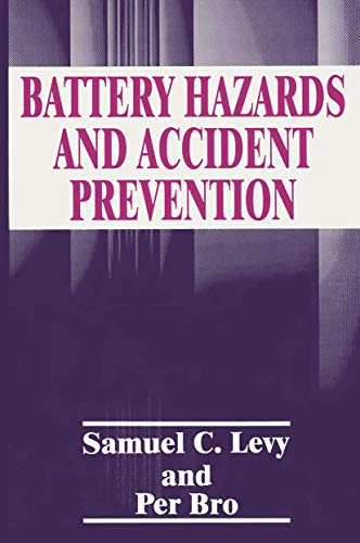 9781489914613: Battery Hazards and Accident Prevention