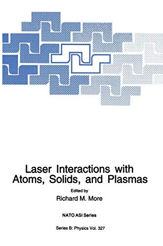 Laser Interactions with Atoms, Solids and Plasmas (Paperback)