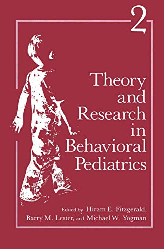 9781489916624: Theory and Research in Behavioral Pediatrics: Volume 2