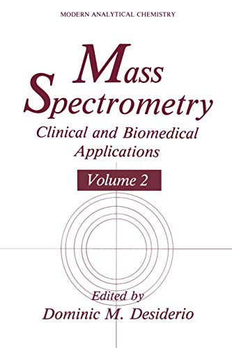 9781489917508: Mass Spectrometry: Clinical and Biomedical Applications (Modern Analytical Chemistry)