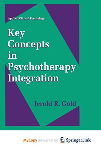 9781489918703: Key Concepts in Psychotherapy Integration