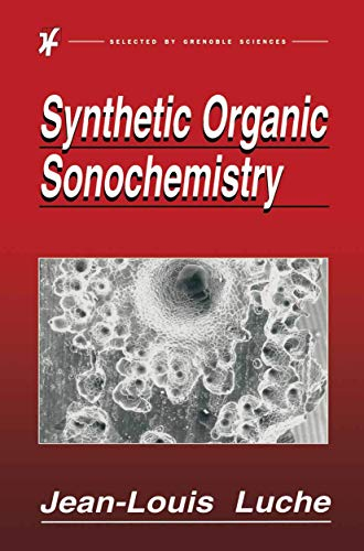 9781489919120: Synthetic Organic Sonochemistry
