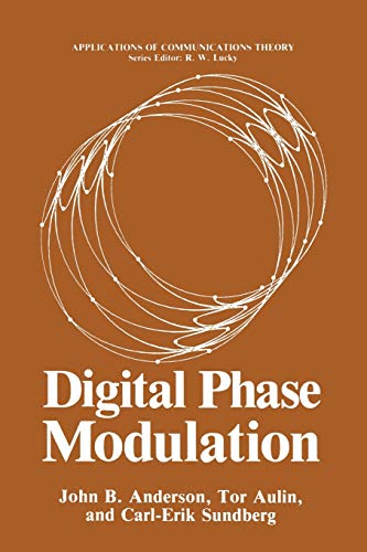 9781489920331: Digital Phase Modulation (Applications of Communications Theory)